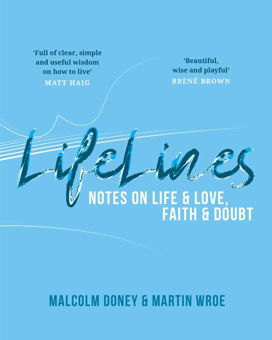 The book cover of 'Lifelines: Notes On Life & Love, Faith & Doubt' by Malcolm Doney and Martin Wroe.